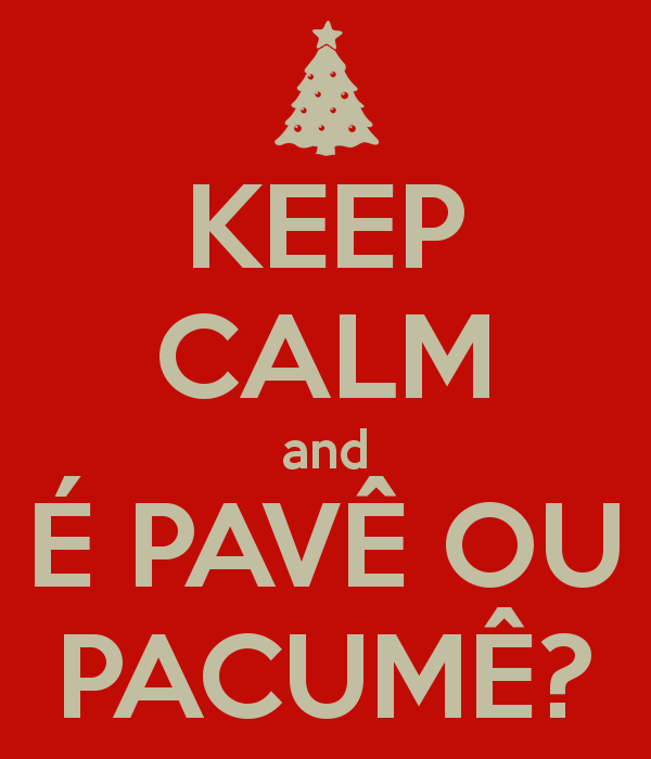 keep-calm-and-e-pave-ou-pacume